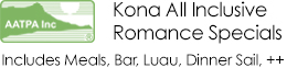 Kona All Inclusive Romance Specials