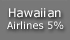 Extra 5% OFF - Hawaiian Airlines